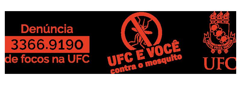 Denuncie focos do Aedes aegypti na UFC. Ligue (85) 3366.9190